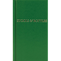 Stools and Bottles: A Study of Character Defects - 31 Daily Meditations
