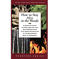 How to Stay Alive in the Woods: A