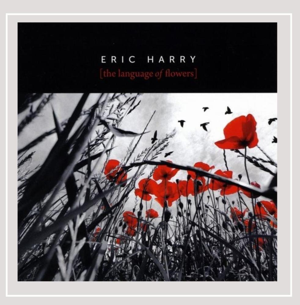 Eric Harry The Language Of Flowers Amazon Music
