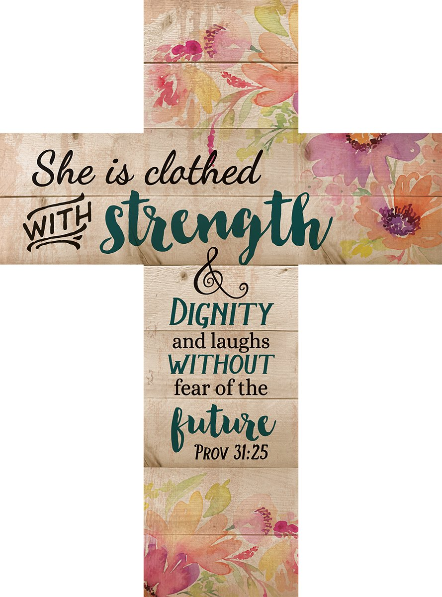 She is Clothed with Strength & Dignity Proverbs 31 Woman 14 x 10 Wood Wall Art Cross