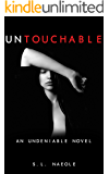 Untouchable (Undeniable Series Book 1)