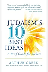 Judaism's Ten Best Ideas: A Brief Guide for Seekers Paperback