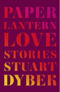 Ecstatic cahoots fifty short stories kindle edition by stuart paper lantern love stories fandeluxe Images