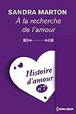 A la recherche de l'amour - Histoire d'amour nº 7 (Coup de coeur)