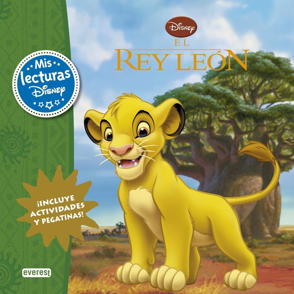 El Rey León. Mis Lecturas Disney: Amazon.es: Walt Disney Company, Everest:  Libros