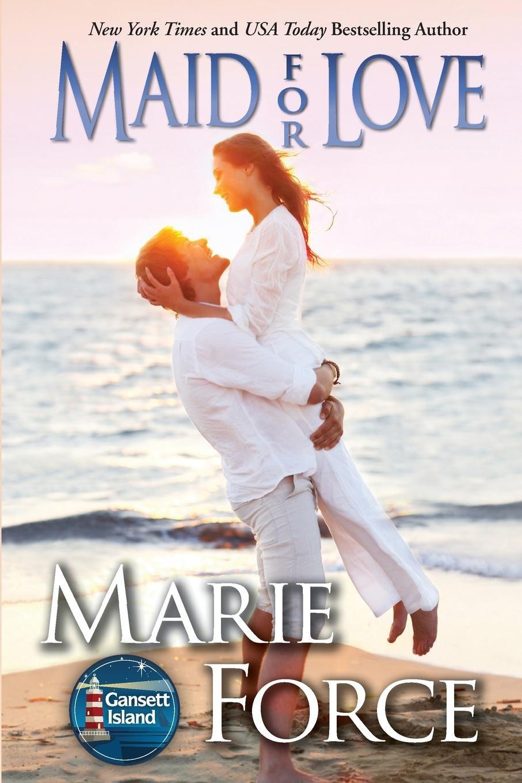 Maid for Love: Gansett Island Series, Book 1 pdf