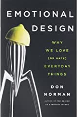 Emotional Design: Why We Love (or Hate) Everyday Things Paperback