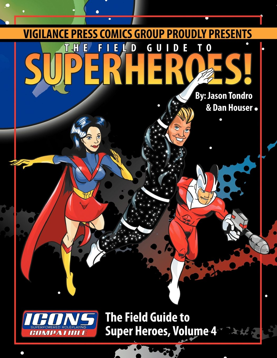Download Field Guide to Superheroes Volume 4 PDF