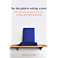 The Tidy Guide to Writing a Novel: The clutter-free, 30-minute guide for writing a book right the first time (Tidy Guides 1)