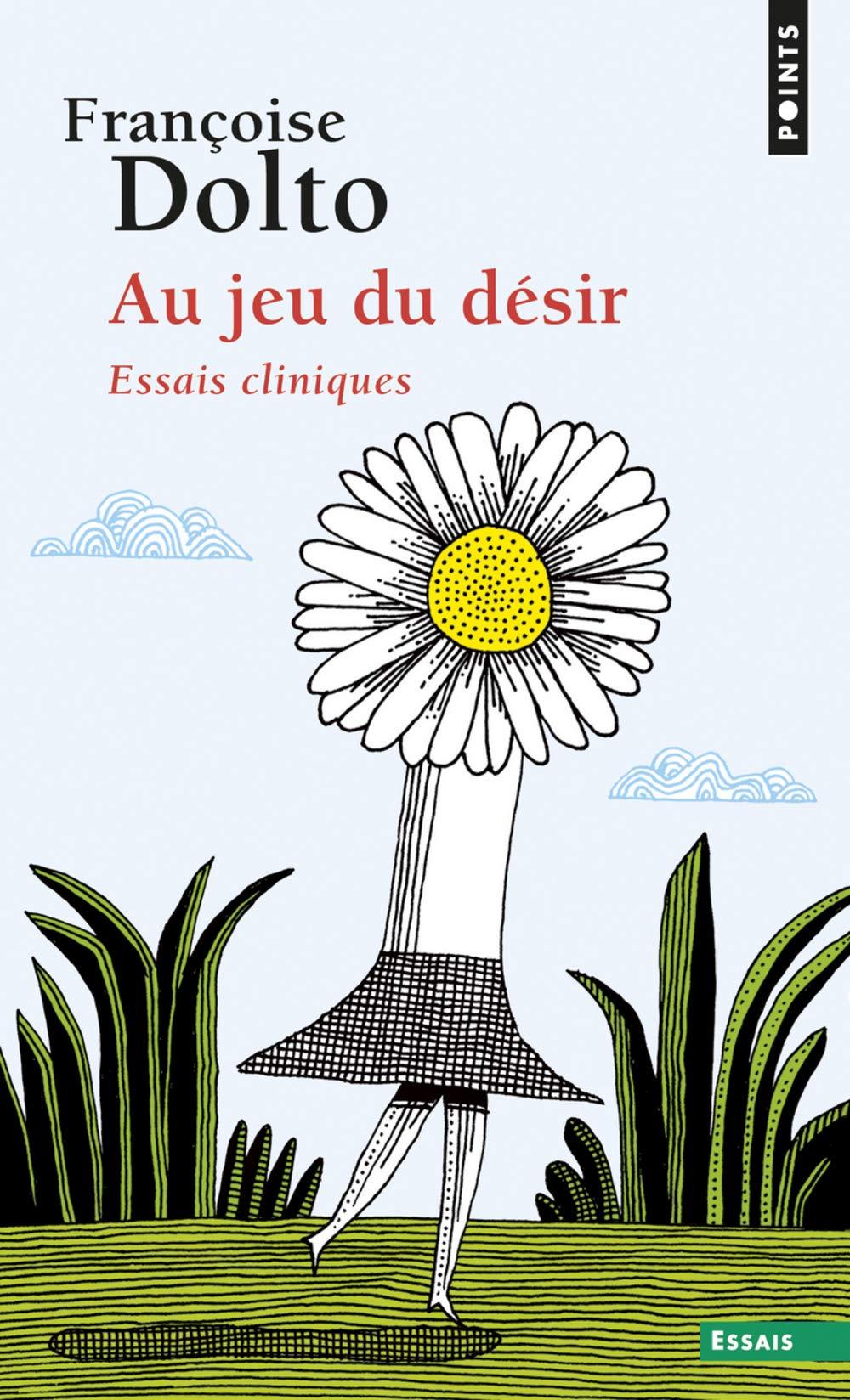 Au jeu du désir (Anglais) Poche – 1 février 1988 Francoise Dolto Seuil 2020099187 9782020099189_DMEDIA_US