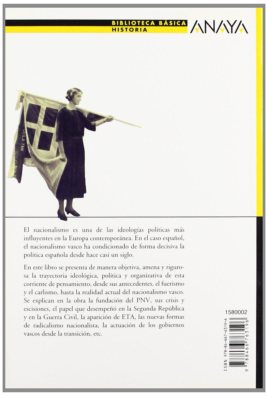 El nacionalismo vasco: Claves de su historia Bibl. Basica De La ...