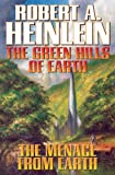 Green Hills Of Earth   The Menace From Earth