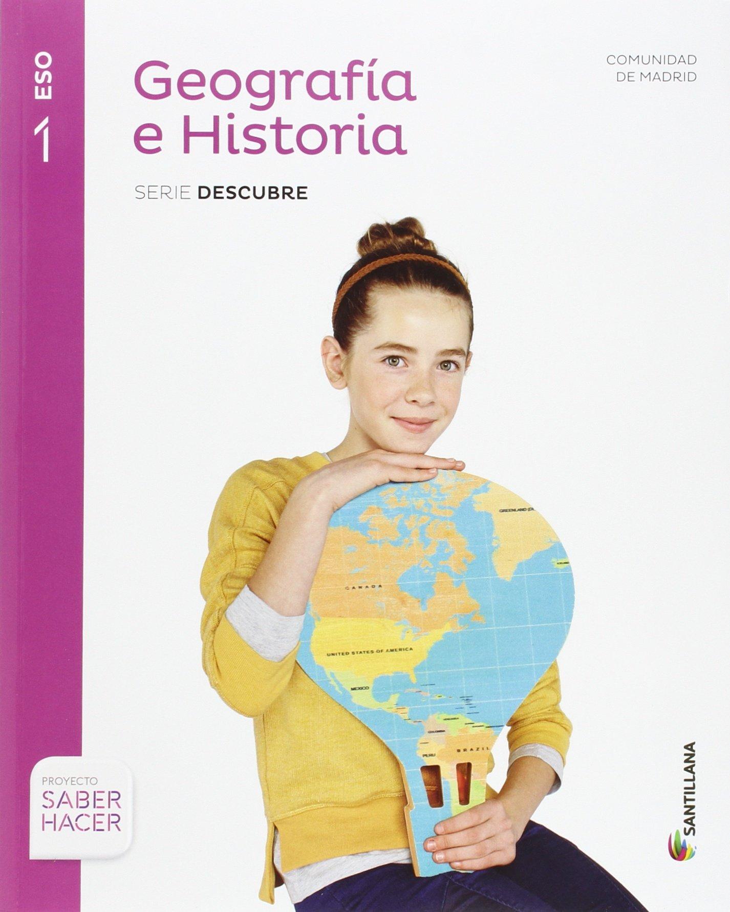 GEOGRAFIA E HISTORIA MADRID SERIE DESCUBRE 1 ESO SABER HACER - 9788468019048