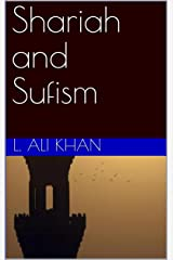 Shariah and Sufism Kindle Edition