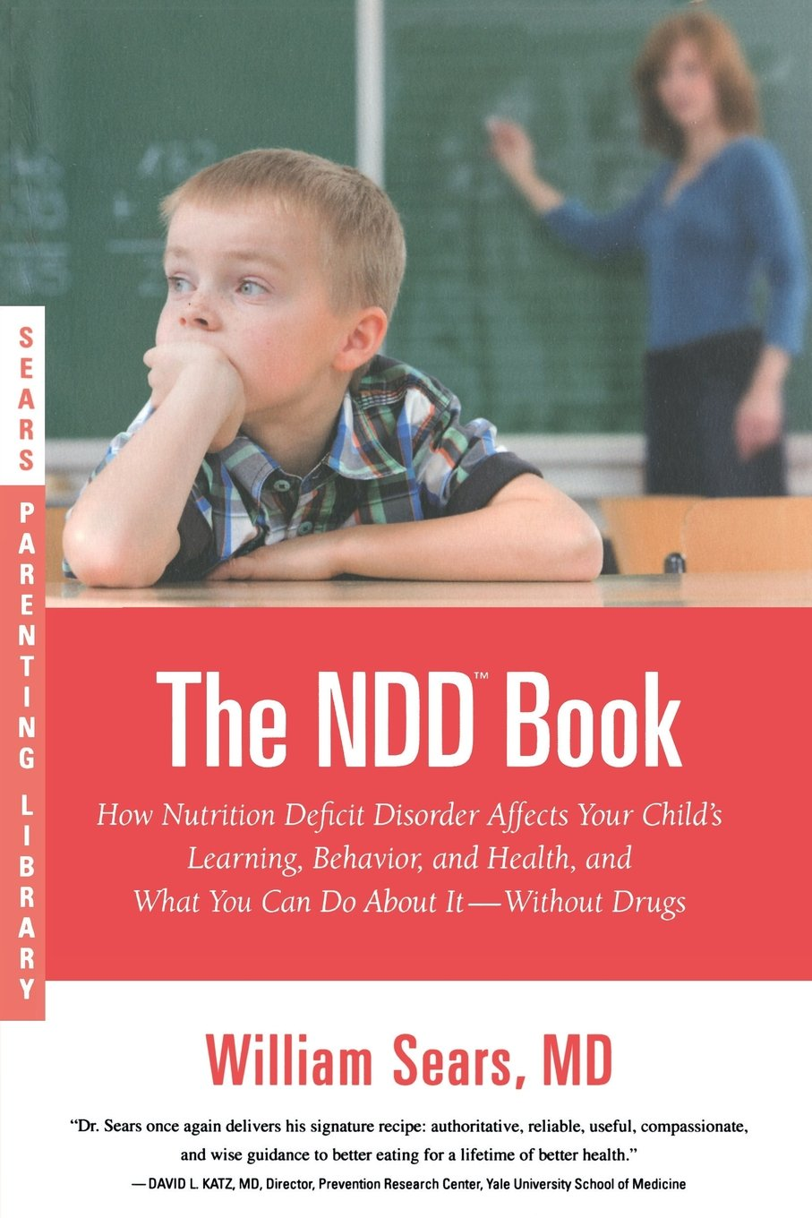 Download The N.D.D. Book: How Nutrition Deficit Disorder Affects Your Child's Learning, Behavior, and Health, and What You Can Do About It--Without Drugs (Sears Parenting Library) ebook