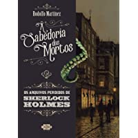 Sherlock Holmes e a sabedoria dos mortos: 1