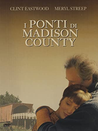 I Ponti di Madison County: Amazon.it: Clint Eastwood, Meryl Streep ...