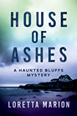 House of Ashes: A Haunted Bluffs Mystery Hardcover