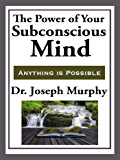 The Power of Your Subconscious Mind (Unabridged Start Publishing LLC) (English Edition)