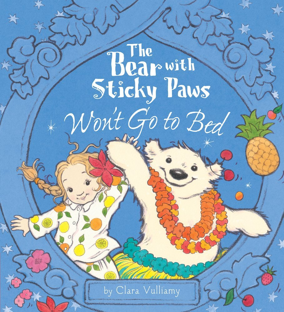 The Bear With Sticky Paws Won't Go to Bed pdf epub