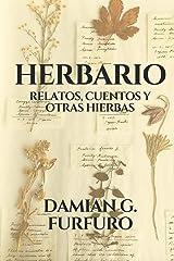 Herbario: Relatos, cuentos y otras hierbas. (Spanish Edition) Paperback
