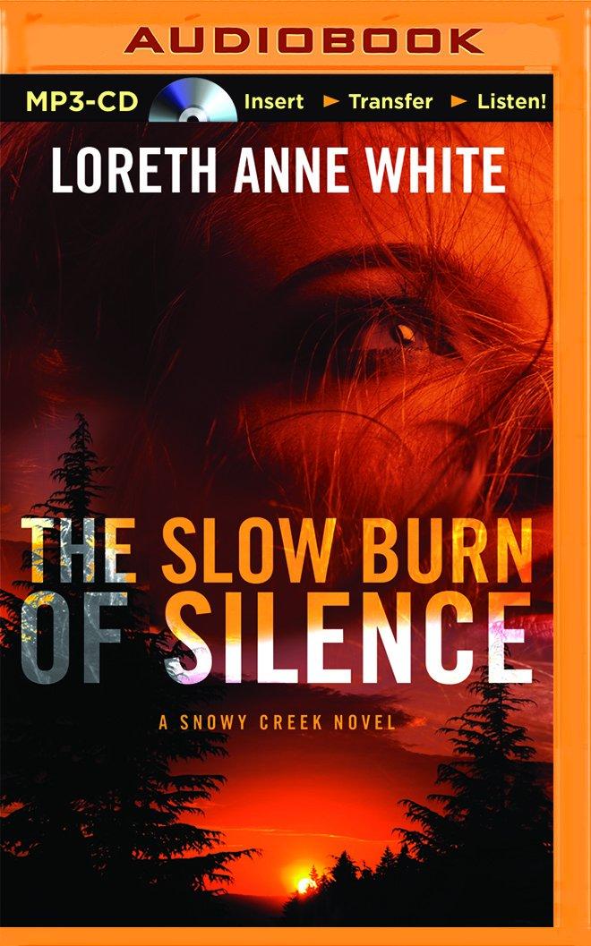The Slow Burn of Silence (A Snowy Creek Novel) pdf epub