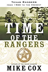 Time of the Rangers: Texas Rangers: From 1900 to the Present Paperback