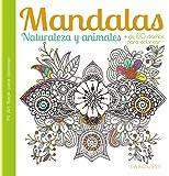 Mandalas. Naturaleza y animales (Larousse - Libros Ilustrados/Prácticos - Ocio Y Naturaleza)