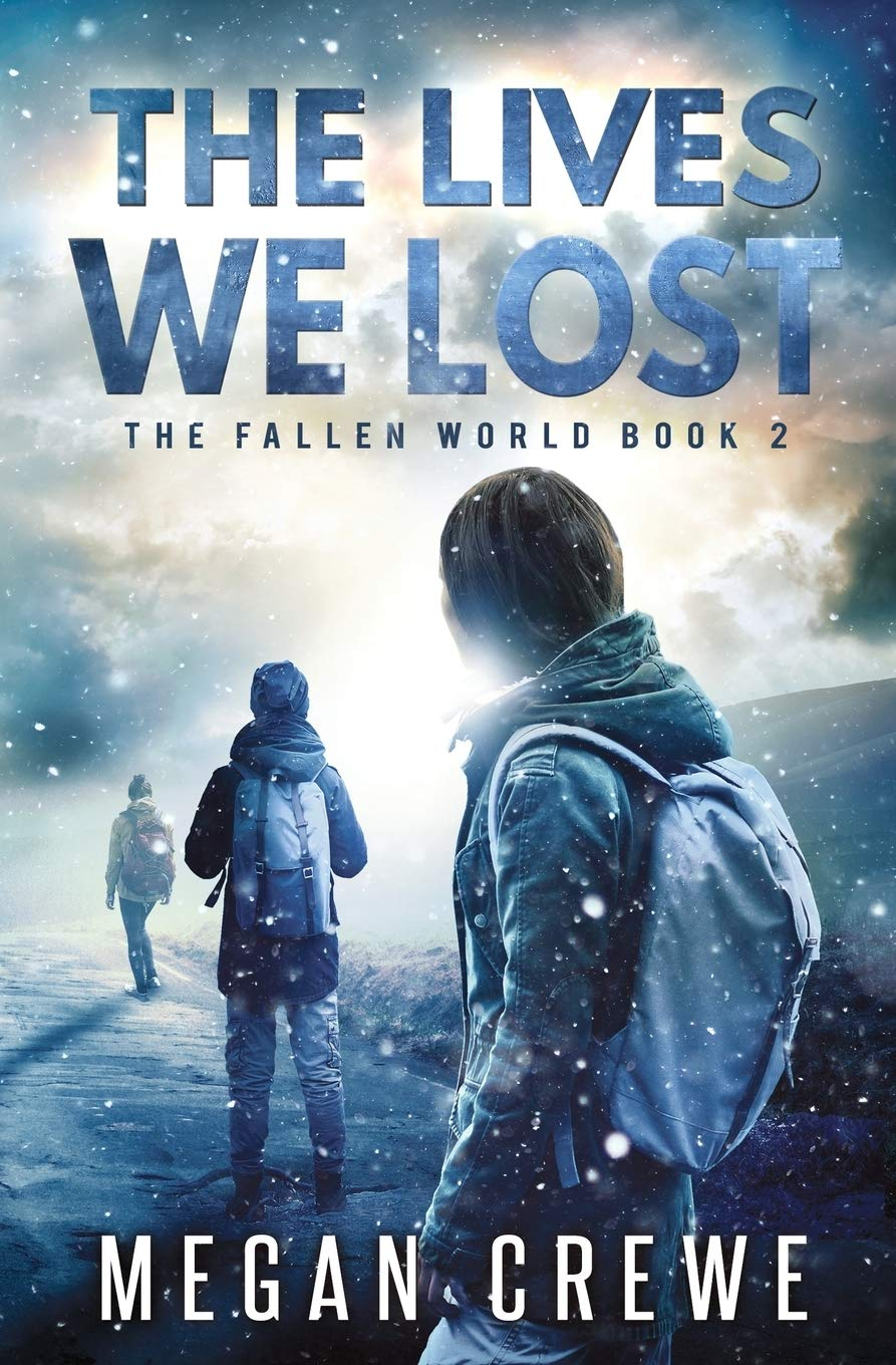 Download The Lives We Lost Fallen World 2 By Megan Crewe