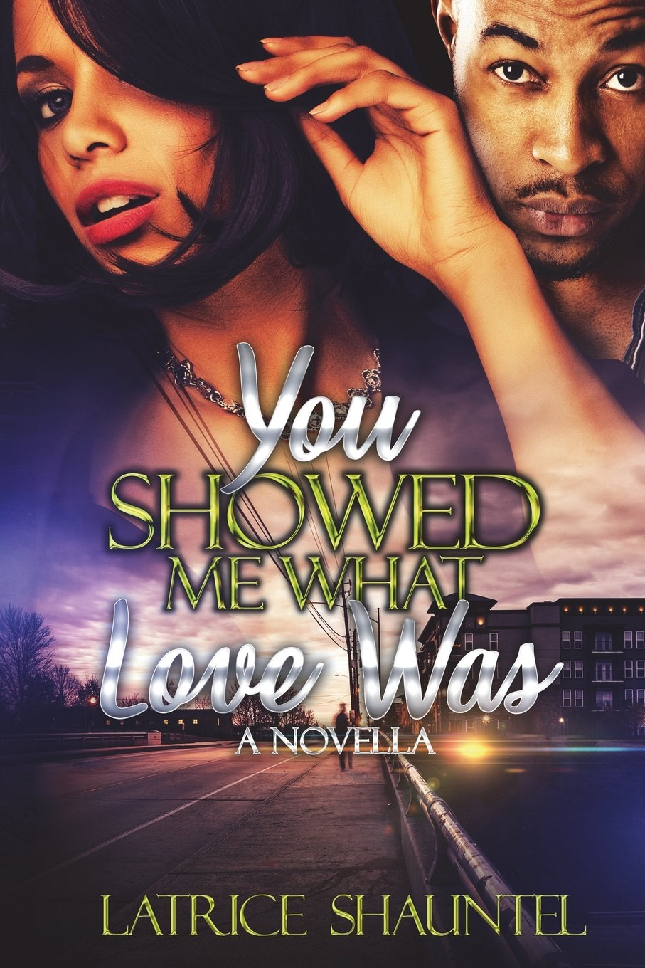 You Showed Me What Love Was: A Novella PDF