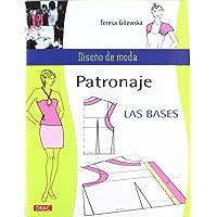 PATRONAJE LAS BASES (Diseño de moda / Fashion