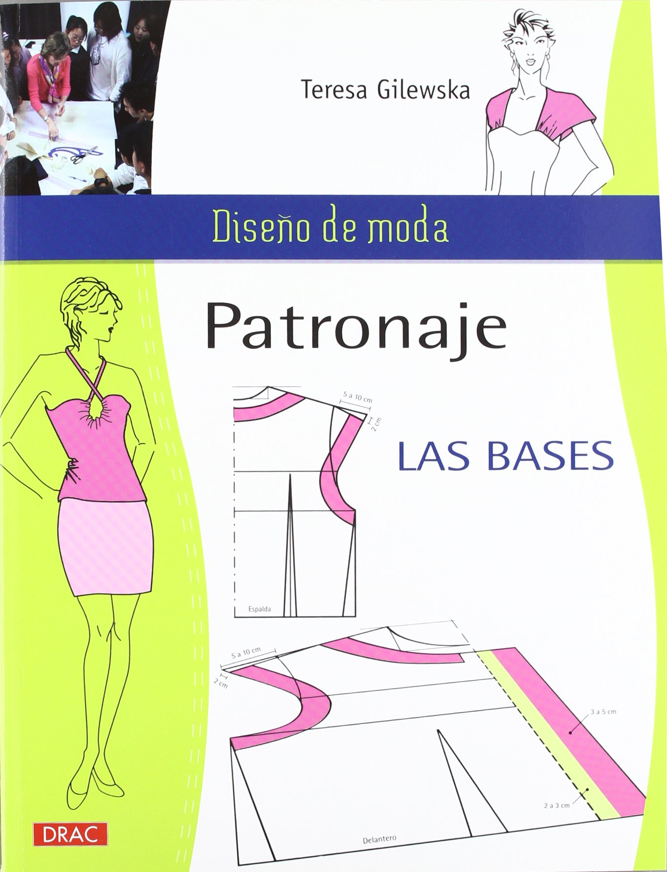 PATRONAJE LAS BASES (Diseño de moda / Fashion Design): Amazon.es ...