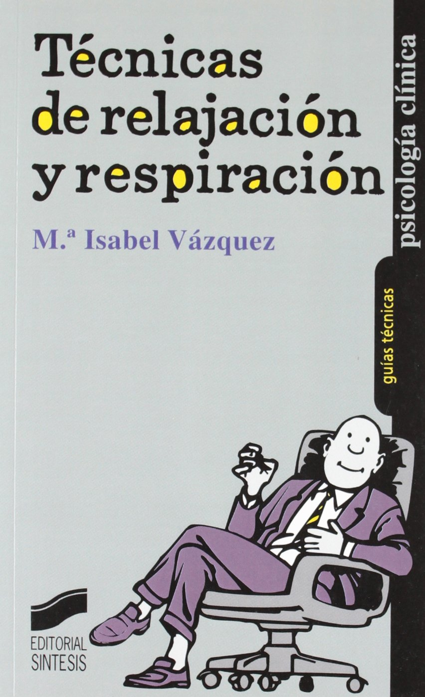 Read Online Tecnicas de Relajacion (Spanish Edition) PDF