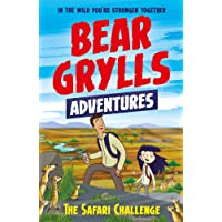 A Bear Grylls Adventure 8: The Safari Challenge