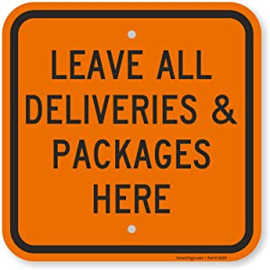 """SmartSign """"Leave all Deliveries & Packages Here"""" Sign 