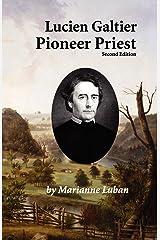 Lucien Galtier-Pioneer Priest, Second Edition Paperback
