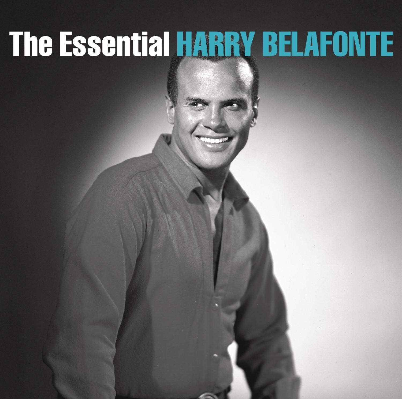 The Essential Harry Belafonte by Belafonte, Harry