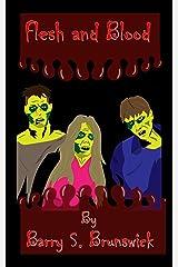 Flesh and Blood Kindle Edition