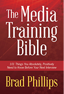 Amazon on deadline managing media relations ebook carole m the media training bible 101 things you absolutely positively need to know before your fandeluxe Choice Image