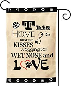 Granbey Cute Dog Paw Print Garden Flag This Home is Filled with Kisses Wagging Tail Wet Nose and Love Welcome Garden Flags Small Decorative Double Sided Yard Flag Gift for Pet Dog Lovers