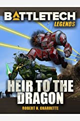 BattleTech Legends: Heir to the Dragon Kindle Edition