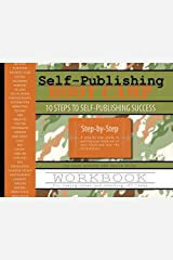 Self-Publishing Boot Camp Workbook Spiral-bound
