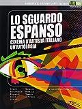 Lo Sguardo Espanso - Cinema d' Artista Italiano: Un'Antologia (DVD)