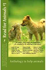 Read for Animals #1: Anthology to help animals (Volume 1) Paperback
