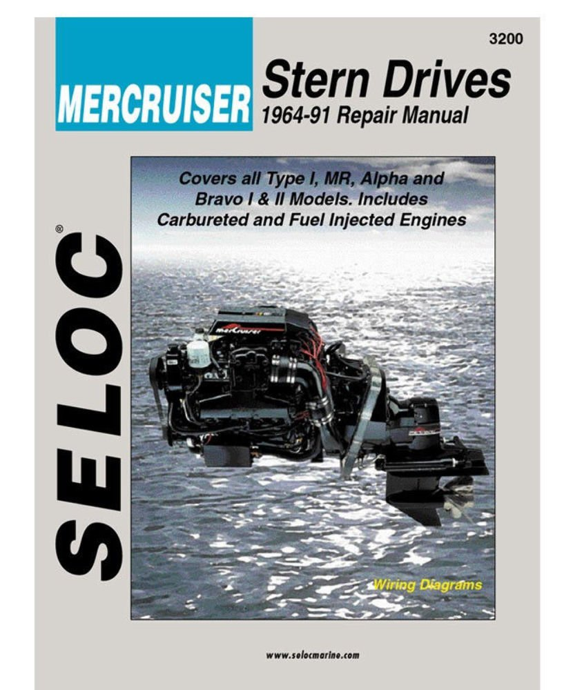 Mercruiser Stern Drives 1964 - 1991 (Seloc Marine Tune-Up and Repair Manuals) by Seloc Publishing Inc.