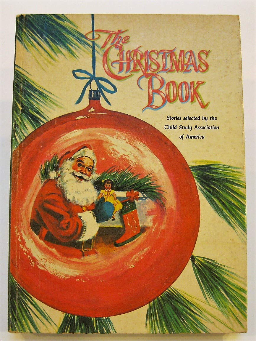 Christmas In America Book.The Christmas Book Stories Selected By The Child Study