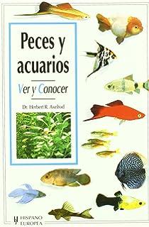 Peces y acuarios (Ver y conocer)