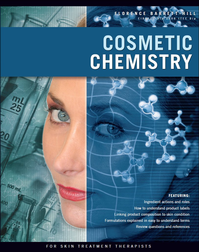 Cosmetic Chemistry: Florence Barrett-Hill, Ralph Hill: 9780473124670