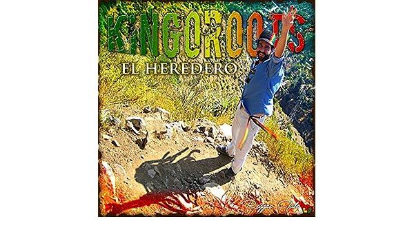 kingoroots el heredero