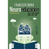 Neuroeducación: Solo se puede aprender aquello que se ama (Alianza Ensayo)